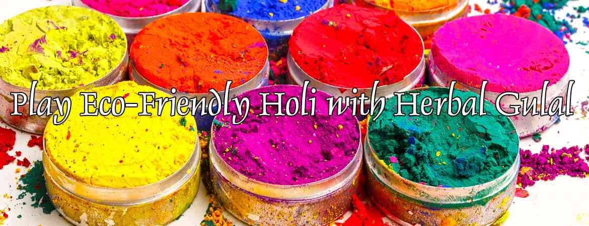 Let's play eco-friendly Holi with Herbal Colours