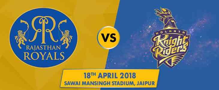 IPL 2018 Rajasthan Royals Kolkata Knight Riders SMS Stadium Jaipur